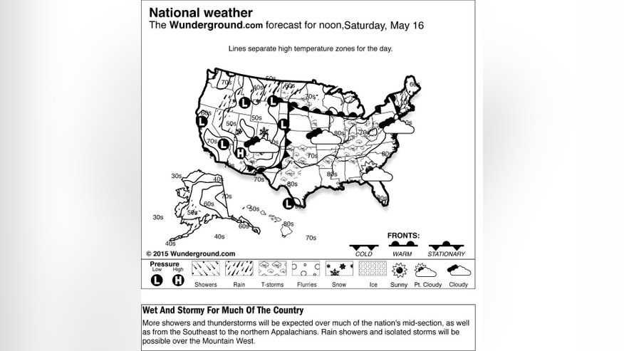 This is the Weather Underground national forecast for Saturday, May 16, 2015. More showers and thunderstorms will be expected over much of the nation's mid-section, as well as from the Southeast to the northern Appalachians. Rain showers and isolated storms will be possible over the Mountain West. (Weather Underground via AP)