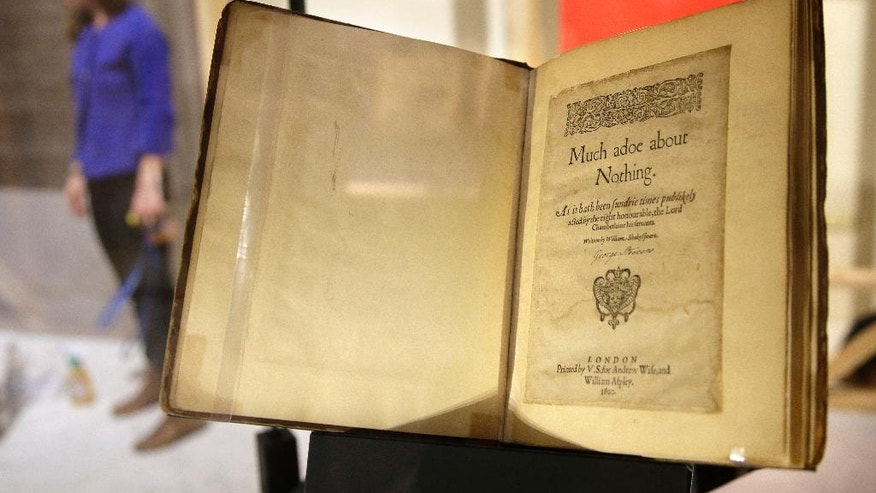 "In this Tuesday, Oct. 11, 2016 photo a 1600 edition of Shakespeare's play ""Much Ado About Nothing"" rests in a display case as part of the exhibit ""Shakespeare Unauthorized""  at the Boston Public Library, in Boston. The public is to get a rare glimpse of first and early editions of some of Shakespeare's most beloved plays, including ""A Midsummer Night's Dream,"" Hamlet"" and ""The Merchant of Venice,"" in the upcoming exhibit which is to open Friday, Oct. 14 and and run through March 31 at the library. (AP Photo/Steven Senne)"