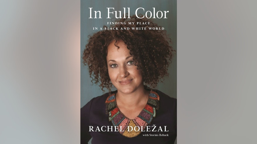 Rachel Dolezal's book is set for release in 2017.
