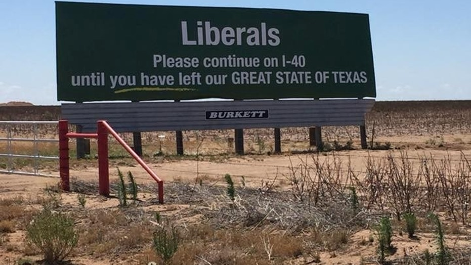 """A billboard along I-40 in Texas that told liberals to keep driving """"until you have left our GREAT STATE OF TEXAS"""" has reportedly been removed."""