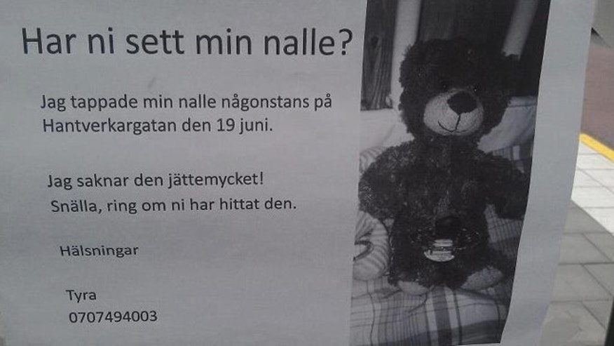"This missing teddy bear sign reportedly reads: ""Have you seen my teddy bear, I dropped it somewhere on Hantverksgatan on June 19th?"""