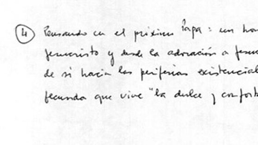 Handwritten notes of the speech then Cardinal Jorge Mario Bergoglio delivered to his fellow cardinals on the eve of his March 2013 election as pope are seen in this reproduction made available by the Archdiocese of Havana, Cuba, on March 13, 2017. Havana's then-archbishop, Cardinal Jaime Ortega, was so taken by the short speech that he asked Bergoglio if he had a copy of it. Bergoglio didn't _ he often speaks off-the-cuff _ but he dashed some notes down as best as he remembered and handed them over. Ortega asked if he could distribute it, and asked again after Bergoglio was elected pope. The answer was yes. (Revista Palabra Nueva, Archidiocese of Havana via AP)