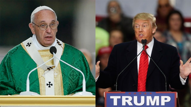 Dobbs' take on the battle between Pope Francis, Trump