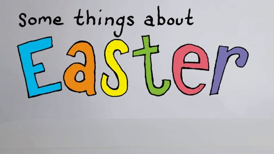 Some Things About Easter!