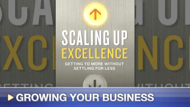 "FOXBusiness.com's Kate Rogers with Robert Sutton, co-author of ""Scaling Up Excellence,"" on his new book and how to grow your company at the right pace."