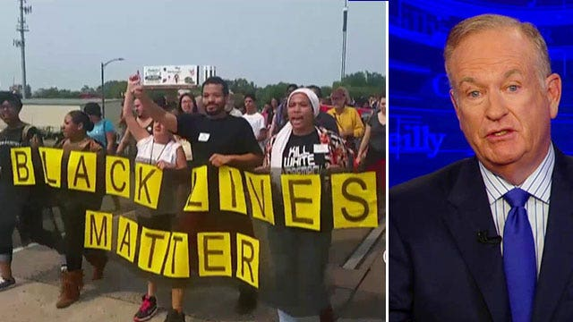 O'Reilly Promises to Put #BlackLivesMatter out of Business