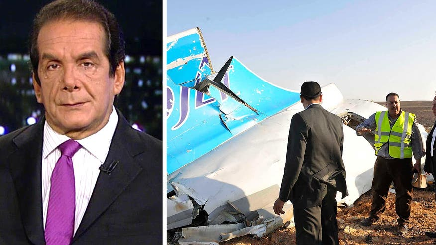 "Charles Krauthammer said Thursday on ""Special Report with Bret Baier"" that the Russians and Egyptians are both urging caution over reports that a bomb brought down a Russian airliner over Egypt over the weekend - and for good reason."