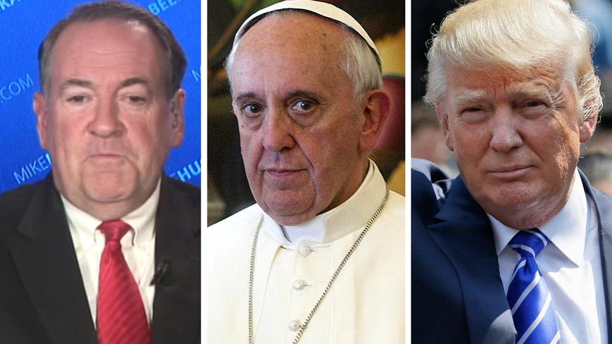 Former GOP 2016 hopeful Mike Huckabee goes 'On the Record' on the war of words between Donald Trump and Pope Francis on illegal immigration, wondering why the pontiff singled out 'The Donald'