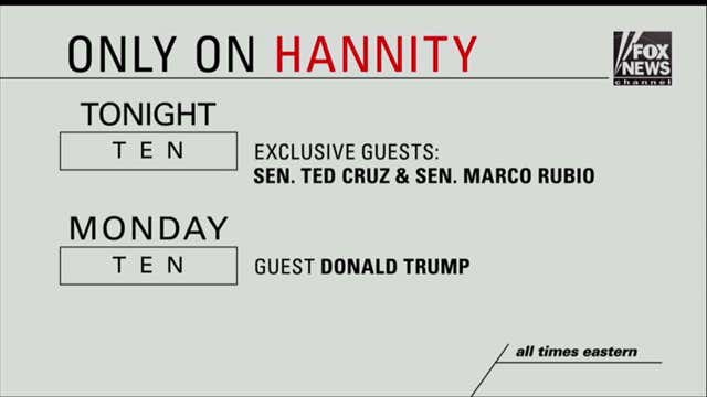 """Coming up on """"Hannity."""""""
