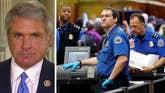 GOP lawmaker says agency isn't listening to airport concerns amid long security lines