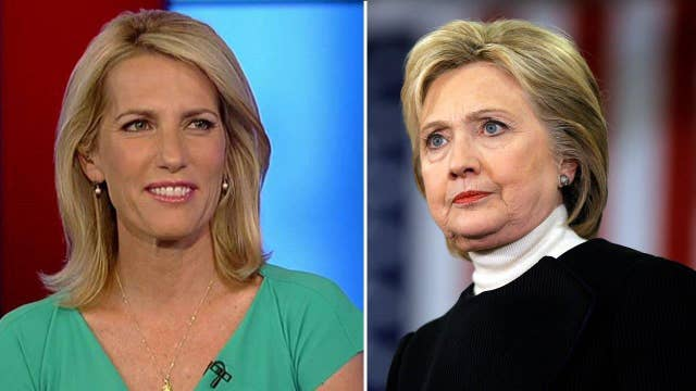 Ingraham: Clinton has given up on defending her record