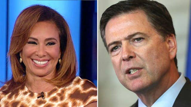 Judge Jeanine: I've 'lost all respect' for the FBI director