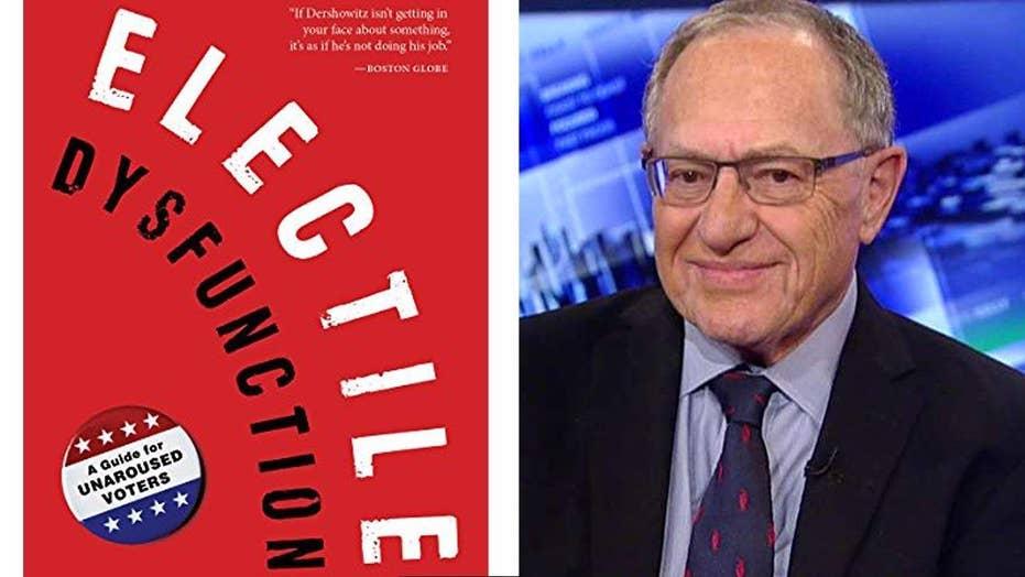 Dershowitz on Clinton email saga, 'Electile Dysfunction'