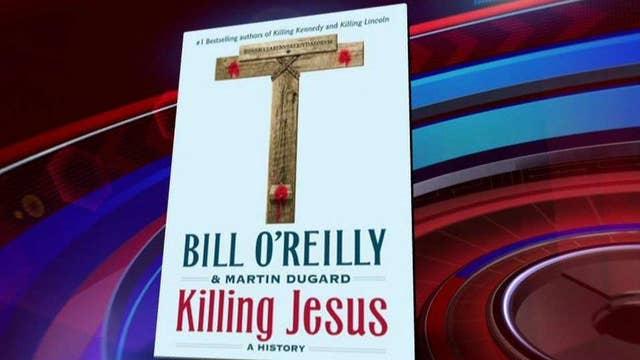 'Killing Jesus' out in paperback