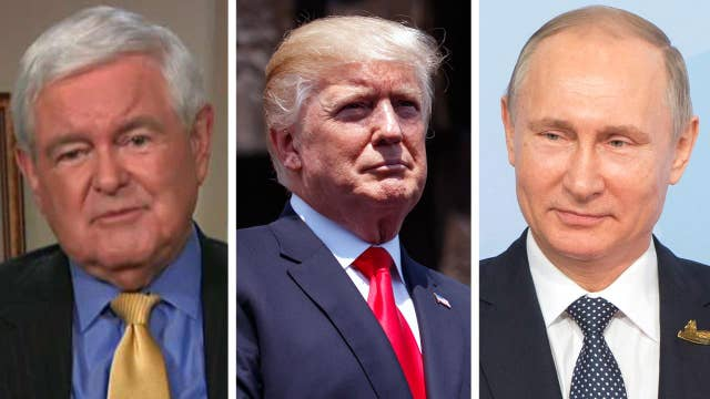 Gingrich on Putin meeting: Trump has to communicate power