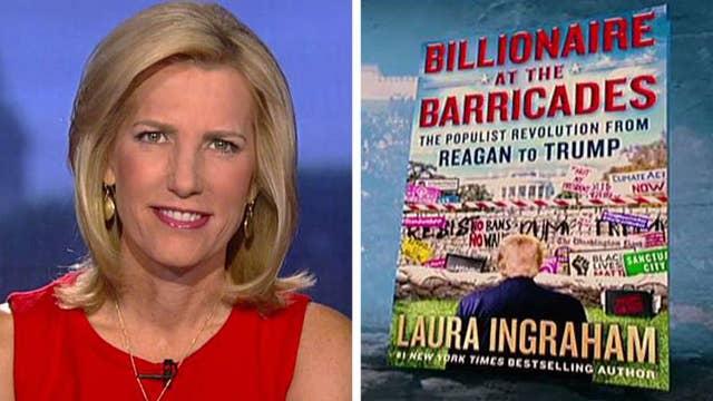 Laura Ingraham on new book 'Billionaire at the Barricades'