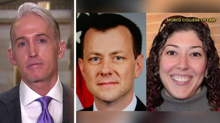On 'America's Newsroom,' the Republican lawmaker sounds off on the 'troubling' text messages between Peter Strzok and Lisa Page.