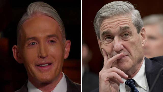 Rep. Gowdy: You have Mueller with or without a dossier