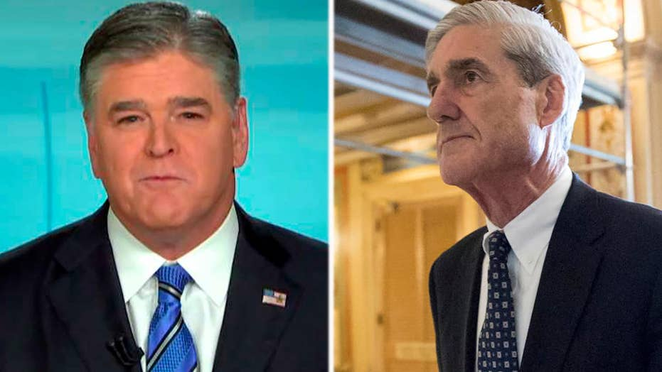 Hannity: Robert Mueller has officially gone rogue