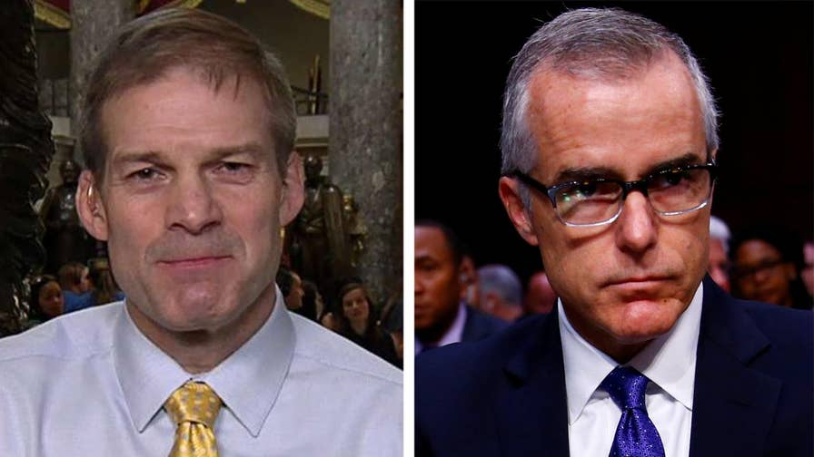 Republican Rep. Jim Jordan joins 'Your World' to react to the inspector general report regarding ousted deputy FBI director Andrew McCabe.