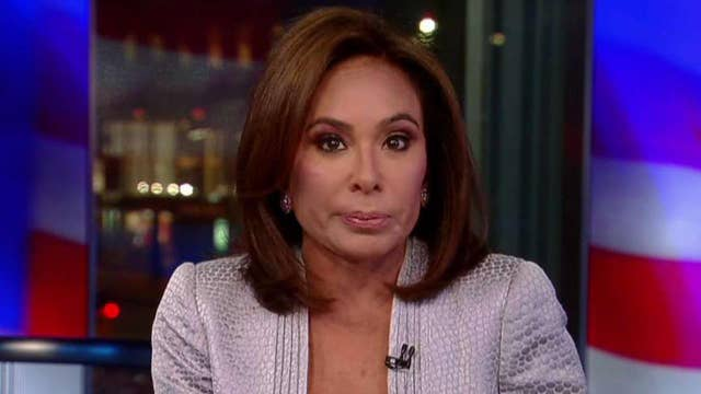 Judge Jeanine: Mueller's war on Trump was put on display