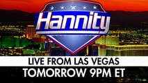 Sean will host a special edition of 'Hannity' from Las Vegas where President Trump is holding a rally.
