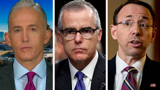 Rep. Gowdy on information he wants from McCabe, Rosenstein