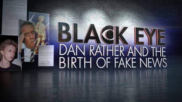 Preview Black Eye: Dan Rather and the Birth of Fake News