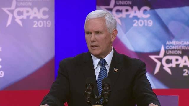 Full speech: Vice President Mike Pence addresses CPAC 2019