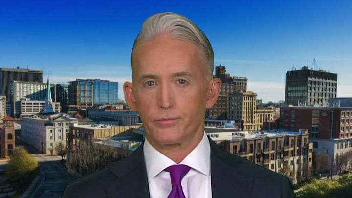 Trey Gowdy: Adam Schiff did everything he could to make sure Hillary Clinton became president