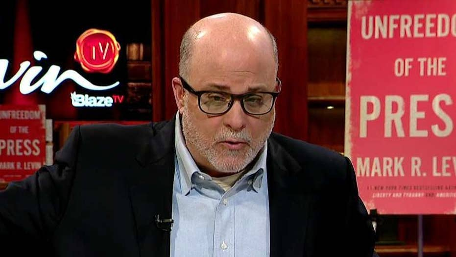Mark Levin: Volume 2 of the Mueller report is a 200-page op-ed that should never have been written