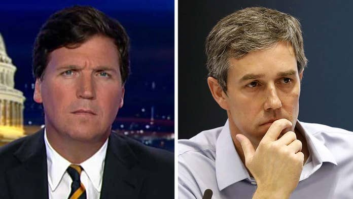 Tucker Carlson: Beto O'Rourke has 'changed' -- and he's groveling, just like all the other 2020 Dems