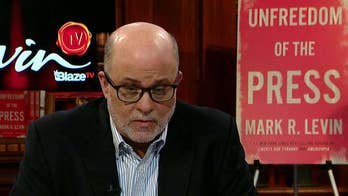 Mark Levin on the American media and his new book 'Unfreedom of the Press'