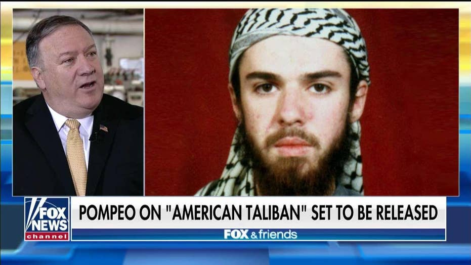Pompeo: Release of 'American Taliban' John Walker Lindh from prison is unconscionable