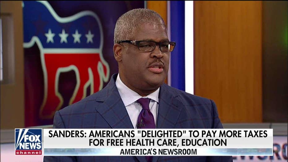 Charles Payne on Sanders' claim that Americans would be 'delighted' to pay more taxes.