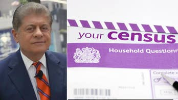 Judge Andrew Napolitano: Census asks too many questions 鈥� it鈥檚 just supposed to determine our population size