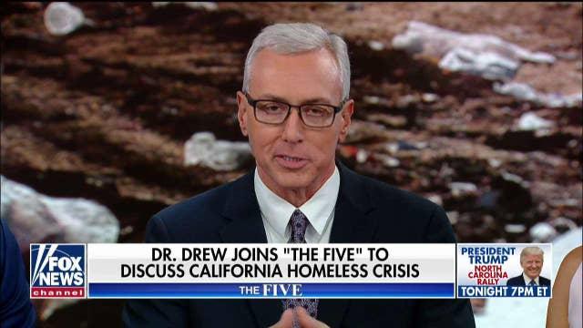 Dr. Drew Pinsky on California homeless crisis