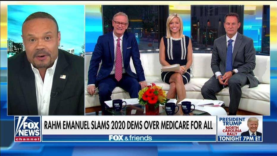 Dan Bongino, Rahm Emanuel agree: 2020 Dems making big mistake going into general election