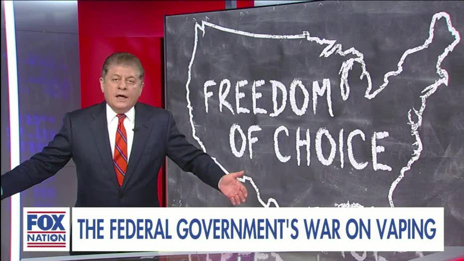 Judge Napolitano: Trump admin's push to ban vaping is an 'affront to personal freedom and responsibility.'