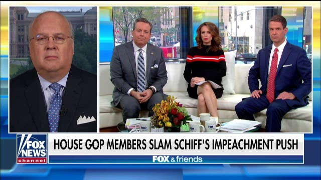 Karl Rove says Adam Schiff is not fit to lead the Democrats' impeachment push