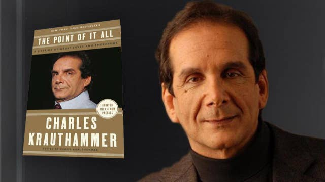 Charles Krauthammer's 'The Point of It All' now available in paperback