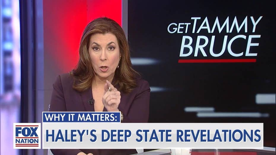 Tammy Bruce on Nikki Haley's 'deep state' revelations