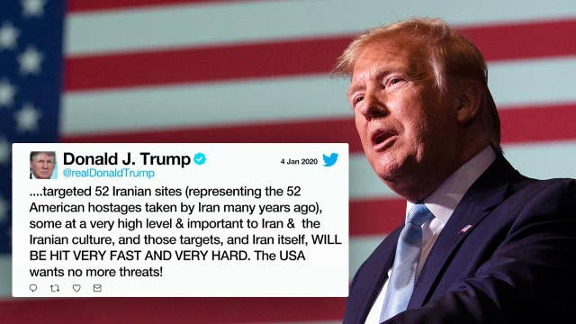 President Trump tweets Iran 'WILL BE HIT VERY FAST AND VERY HARD' if they strike American assets