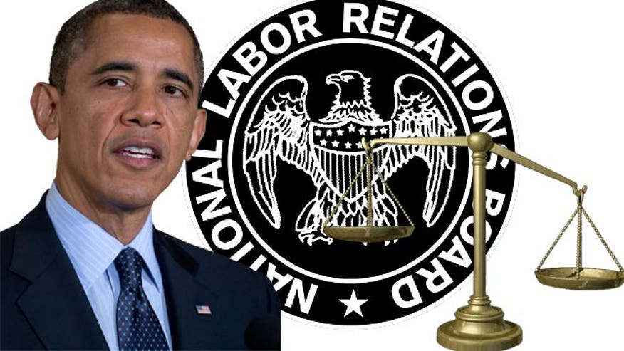 Says NLRB picks were unconstitutional