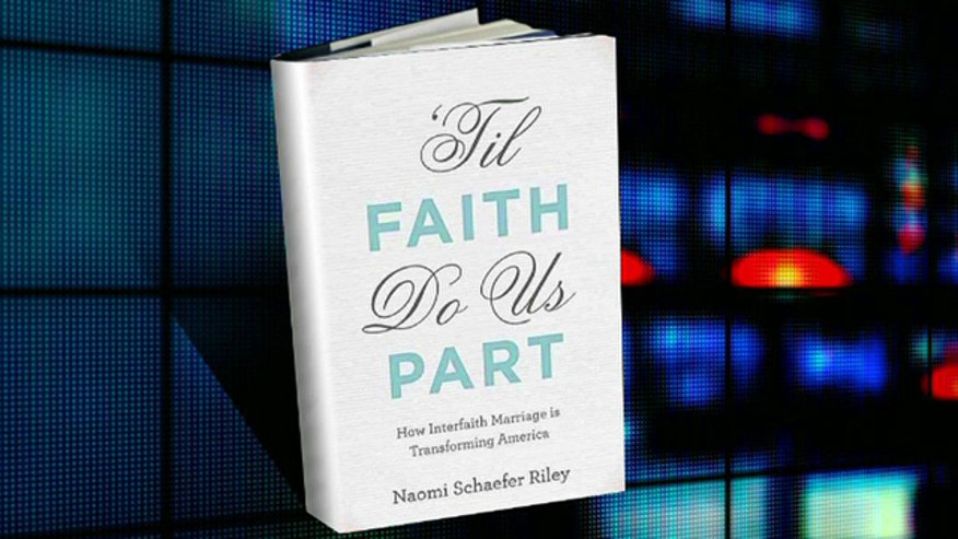 Naomi Schaefer Riley on why she sees interfaith marriage is transforming America