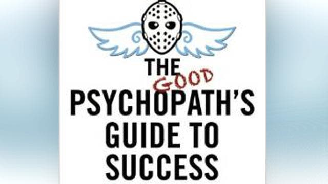 Can psychopathic traits lead to success?