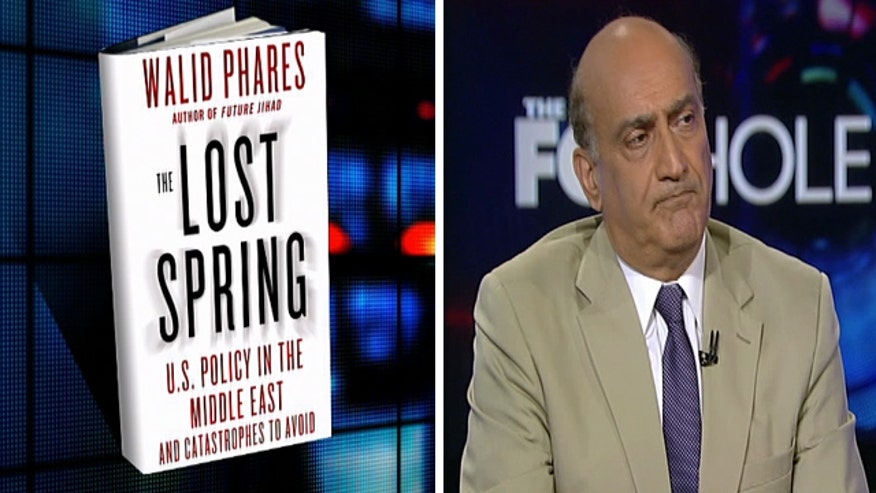 Fox News Middle East & Terrorism Analyst Walid Phares shares insight from his book 'Lost Spring'