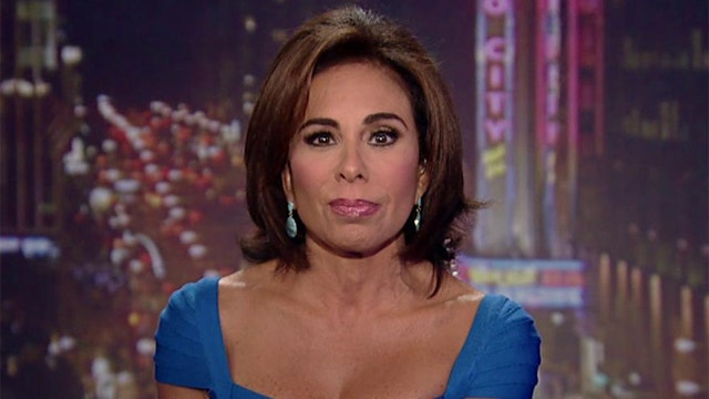 Judge Jeanine: Mr. President you can't have it both ways