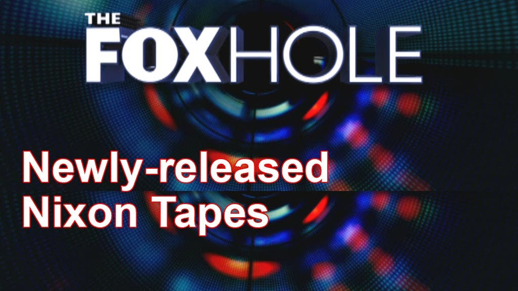 The Foxhole: Who wanted Watergate probe away from President?