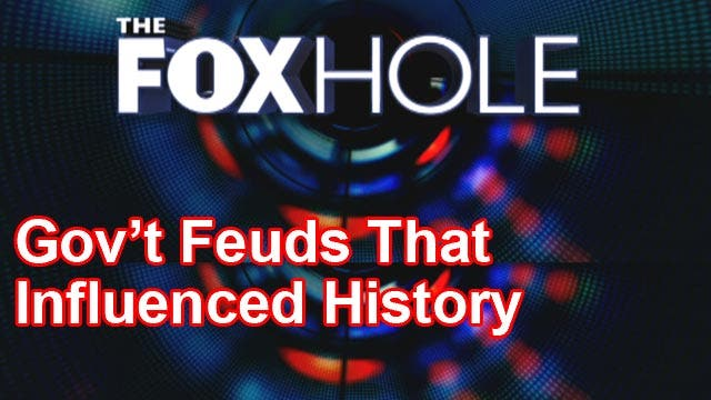 The Foxhole: DC feuds that influenced our history